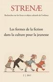 2 | 2011 - Les formes de la fiction dans la culture pour la jeunesse - Strenae