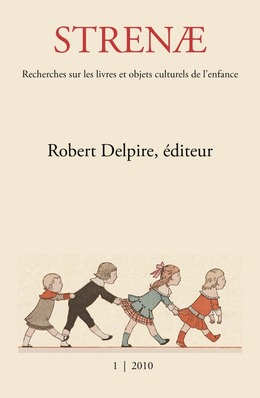 1 | 2010 - Robert Delpire éditeur - Strenae