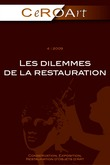 4 | 2009 - Les dilemmes de la restauration - CeROArt