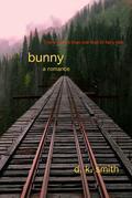 Bunny, a romance