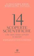 14 scoperte scientifiche che non sono servite a niente
