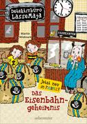 Detektivbüro LasseMaja - Das Eisenbahngeheimnis (Bd. 14)
