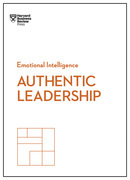 Authentic Leadership (HBR Emotional Intelligence Series)