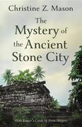 The Mystery of the Ancient Stone City