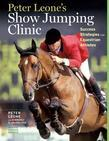 Peter Leone's Show Jumping Clinic: Success Strategies for Equestrian Competitors
