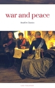 War and Peace (ReadOn Classics)