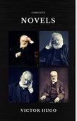 Victor Hugo: The Complete Novels (Quattro Classics) (The Greatest Writers of All Time)