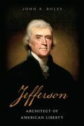 Jefferson: Architect of American Liberty