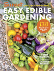 SUNSET Easy Edible Gardening: Quick Tips and Planting Plans