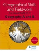 Geographical Skills and Fieldwork for Edexcel GCSE (9¿1) Geography A and B