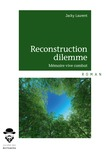 Reconstruction dilemme
