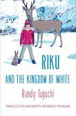 Riku and the Kingdom of White