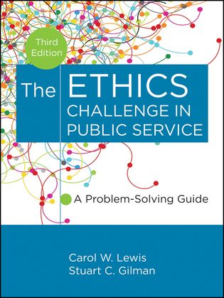The Ethics Challenge in Public Service: A Problem-Solving Guide