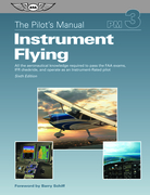 The Pilot's Manual: Instrument Flying (eBook - ePub edition)