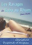 Les ravages du Baba au rhum (sans rhum)