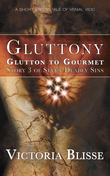 Glutton to Gourmet