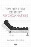 Twenty-First Century Psychoanalysis