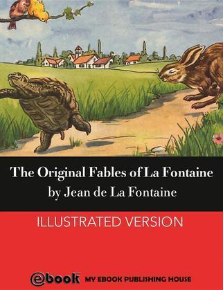 The Original Fables of La Fontaine