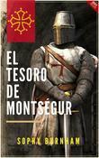 El tesoro de Montségur