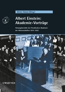 Albert Einstein: Akademie-Vorträge: Sitzungsberichte der Preußischen Akademie der Wissenschaften 1914 - 1932
