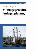 Montagegerechte Anlagenplanung