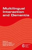 Multilingual Interaction and Dementia