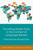 Providing Health Care in the Context of Language Barriers