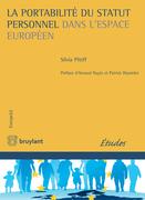 La portabilité du statut personnel dans l'espace européen