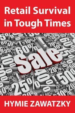 Retail Survival in Tough Times