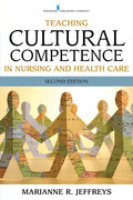 Teaching Cultural Competence in Nursing and Health Care, Second Edition