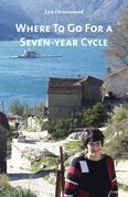 Where To Go For a Seven-year Cycle