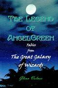 The Legend of AngelGreen