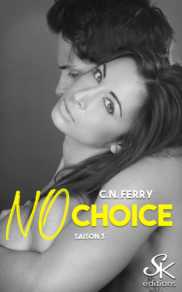No choice saison 3