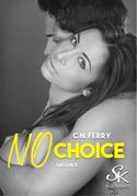No choice saison 3