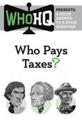 Who Pays Taxes?: A Good Answer to a Good Question