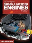 How to Repair Briggs and Stratton Engines, 4th Ed.