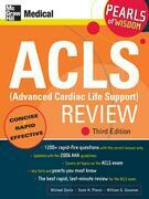 ACLS (Advanced Cardiac Life Support) Review: Pearls of Wisdom, Third Edition: Pearls of Wisdom, Third Edition