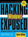 Hacking Exposed Windows: Microsoft Windows Security Secrets and Solutions, Third Edition: Microsoft Windows Security Secrets and Solutions, Third Edit