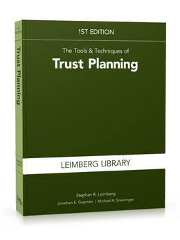 The Tools & Techniques of Trust Planning