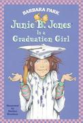 Junie B. Jones Is a Graduation Girl (Junie B. Jones)