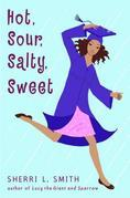Hot, Sour, Salty, Sweet