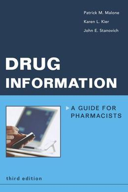 Drug Information: A Guide for Pharmacists: A Guide for Pharmacists