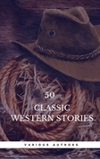 50 Classic Western Stories You Should Read (Book Center)