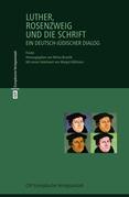 Luther, Rosenzweig und die Schrift