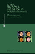 Luther, Rosenzweig und die Schrift