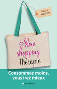 Slow shopping thérapie