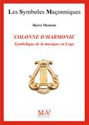 N. 75 - COLONNE D'HARMONIE, SYMBOLIQUE DE LA MUSIQUE EN LOGE
