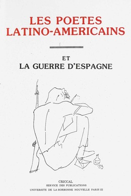 Les poètes latino-américains et la guerre d'Espagne