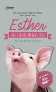 Esther, una cerdita maravillosa