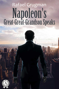 Napoleon's Great-Great-Grandson Speaks